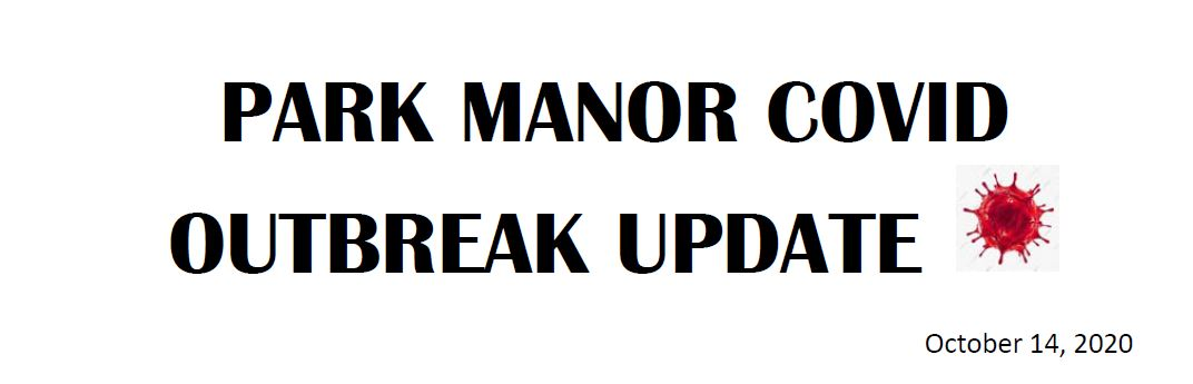 Park Manor Covid Outbreak Update