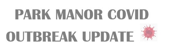 Park Manor Update for week of December 6, 2020